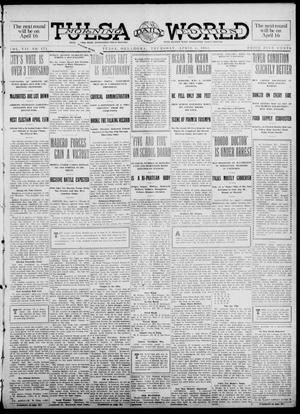 Primary view of object titled 'Tulsa Daily World (Tulsa, Okla.), Vol. 7, No. 171, Ed. 1 Thursday, April 4, 1912'.