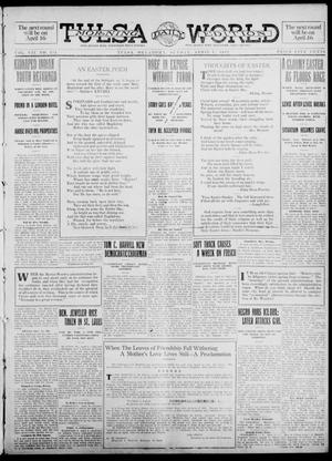 Primary view of object titled 'Tulsa Daily World (Tulsa, Okla.), Vol. 7, No. 174, Ed. 1 Sunday, April 7, 1912'.