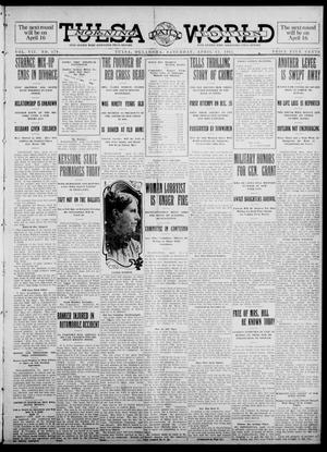 Primary view of object titled 'Tulsa Daily World (Tulsa, Okla.), Vol. 7, No. 179, Ed. 1 Saturday, April 13, 1912'.