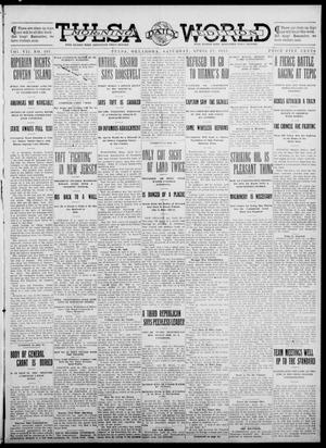 Primary view of object titled 'Tulsa Daily World (Tulsa, Okla.), Vol. 7, No. 191, Ed. 1 Saturday, April 27, 1912'.