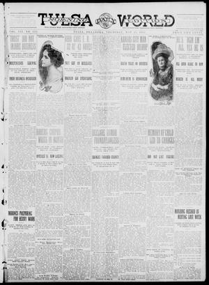 Primary view of object titled 'Tulsa Daily World (Tulsa, Okla.), Vol. 7, No. 213, Ed. 1 Thursday, May 23, 1912'.