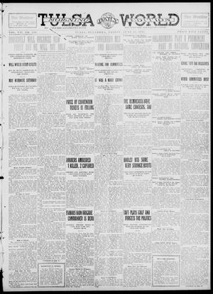 Primary view of object titled 'Tulsa Daily World (Tulsa, Okla.), Vol. 7, No. 238, Ed. 1 Friday, June 21, 1912'.