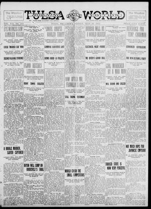 Primary view of object titled 'Tulsa Daily World (Tulsa, Okla.), Vol. 7, No. 271, Ed. 1 Friday, July 26, 1912'.