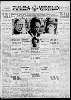 Primary view of object titled 'Tulsa Daily World (Tulsa, Okla.), Vol. 7, No. 283, Ed. 1 Friday, August 9, 1912'.