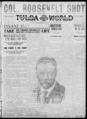 Primary view of object titled 'Tulsa Daily World (Tulsa, Okla.), Vol. 8, No. 27, Ed. 1 Tuesday, October 15, 1912'.
