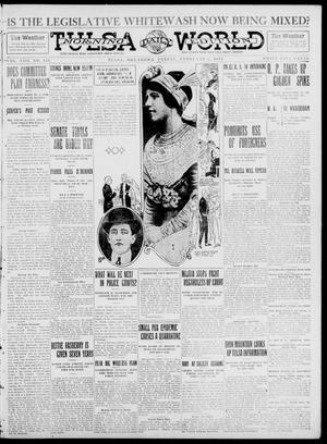 Primary view of object titled 'Tulsa Daily World (Tulsa, Okla.), Vol. 8, No. 124, Ed. 1 Friday, February 7, 1913'.