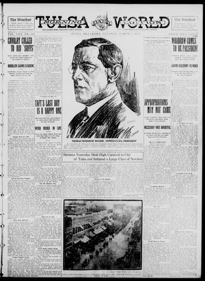 Primary view of object titled 'Tulsa Daily World (Tulsa, Okla.), Vol. 8, No. 145, Ed. 1 Tuesday, March 4, 1913'.