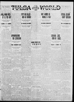 Primary view of object titled 'Tulsa Daily World (Tulsa, Okla.), Vol. 8, No. 149, Ed. 1 Saturday, March 8, 1913'.