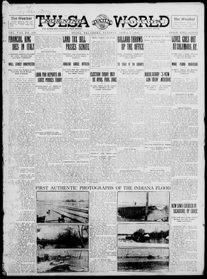 Primary view of object titled 'Tulsa Daily World (Tulsa, Okla.), Vol. 8, No. 169, Ed. 1 Tuesday, April 1, 1913'.