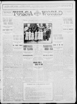 Primary view of object titled 'Tulsa Daily World (Tulsa, Okla.), Vol. 8, No. 226, Ed. 1 Friday, June 6, 1913'.