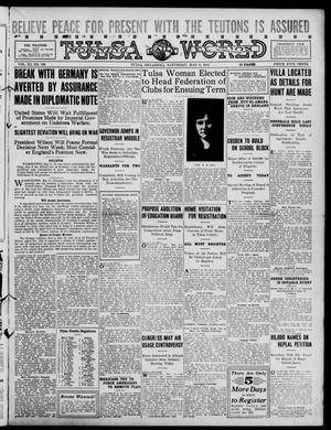 Primary view of object titled 'Tulsa Daily World (Tulsa, Okla.), Vol. 11, No. 199, Ed. 1 Saturday, May 6, 1916'.