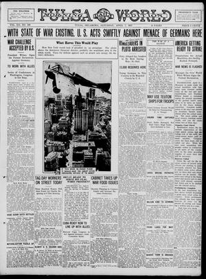 Primary view of object titled 'Tulsa Daily World (Tulsa, Okla.), Vol. 12, No. 198, Ed. 1 Saturday, April 7, 1917'.