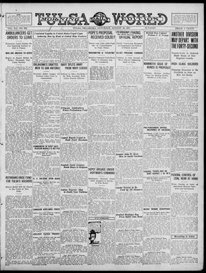 Primary view of object titled 'Tulsa Daily World (Tulsa, Okla.), Vol. 12, No. 332, Ed. 1 Saturday, August 18, 1917'.