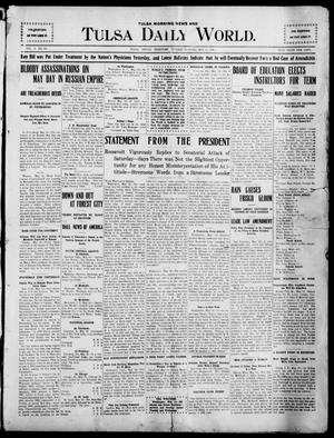 Primary view of object titled 'Tulsa Morning News and Tulsa Daily World. (Tulsa, Indian Terr.), Vol. 1, No. 196, Ed. 1 Tuesday, May 15, 1906'.