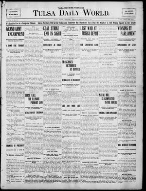 Primary view of object titled 'Tulsa Morning News and Tulsa Daily World. (Tulsa, Indian Terr.), Vol. 1, No. 198, Ed. 1 Thursday, May 17, 1906'.