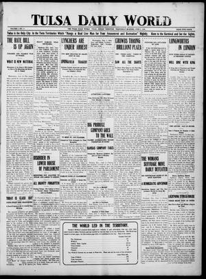 Primary view of object titled 'Tulsa Daily World (Tulsa, Indian Terr.), Vol. 1, No. 215, Ed. 1 Wednesday, June 6, 1906'.
