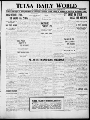 Primary view of object titled 'Tulsa Daily World (Tulsa, Indian Terr.), Vol. 1, No. 218, Ed. 1 Saturday, June 9, 1906'.