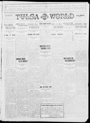 Primary view of object titled 'Tulsa Daily World (Tulsa, Okla.), Vol. 9, No. 170, Ed. 1 Tuesday, April 7, 1914'.