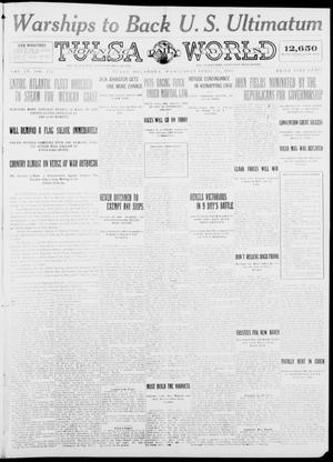 Primary view of object titled 'Tulsa Daily World (Tulsa, Okla.), Vol. 9, No. 177, Ed. 1 Wednesday, April 15, 1914'.