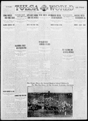 Primary view of object titled 'Tulsa Daily World (Tulsa, Okla.), Vol. 9, No. 204, Ed. 1 Saturday, May 16, 1914'.