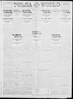 Primary view of object titled 'Tulsa Daily World (Tulsa, Okla.), Vol. 9, No. 257, Ed. 1 Saturday, July 18, 1914'.