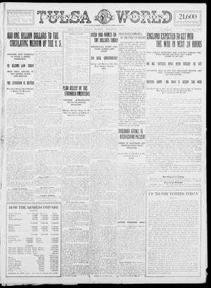Primary view of object titled 'Tulsa Daily World (Tulsa, Okla.), Vol. 9, No. 270, Ed. 1 Tuesday, August 4, 1914'.