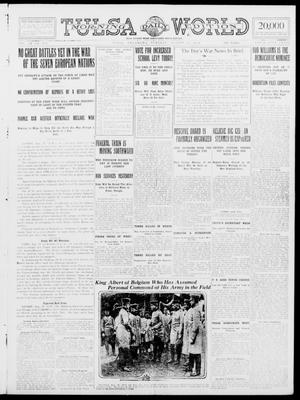 Primary view of object titled 'Tulsa Daily World (Tulsa, Okla.), Vol. 9, No. 276, Ed. 1 Tuesday, August 11, 1914'.