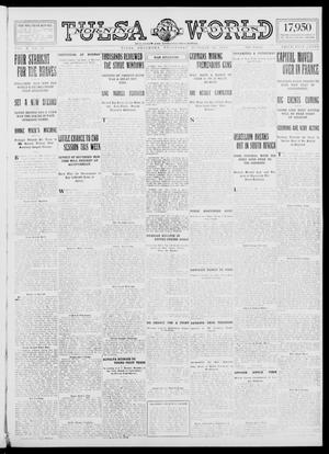 Primary view of object titled 'Tulsa Daily World (Tulsa, Okla.), Vol. 10, No. 18, Ed. 1 Wednesday, October 14, 1914'.