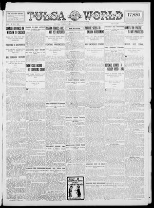 Primary view of object titled 'Tulsa Daily World (Tulsa, Okla.), Vol. 10, No. 69, Ed. 1 Saturday, December 12, 1914'.