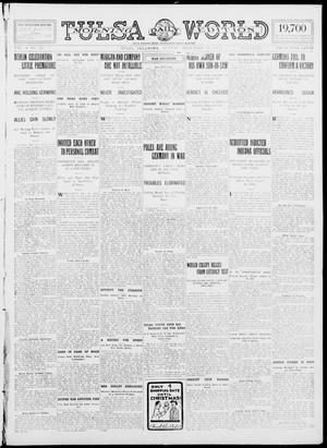 Primary view of object titled 'Tulsa Daily World (Tulsa, Okla.), Vol. 10, No. 76, Ed. 1 Sunday, December 20, 1914'.