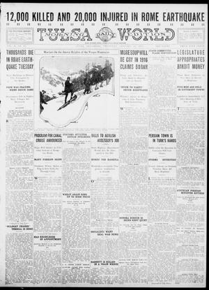 Primary view of object titled 'Tulsa Daily World (Tulsa, Okla.), Vol. 10, No. 97, Ed. 1 Thursday, January 14, 1915'.