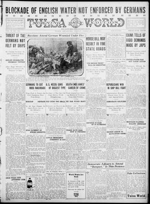 Primary view of object titled 'Tulsa Daily World (Tulsa, Okla.), Vol. 10, No. 128, Ed. 1 Friday, February 19, 1915'.