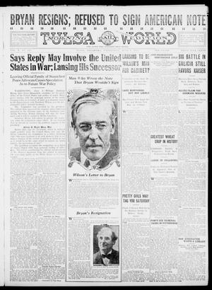 Primary view of object titled 'Tulsa Daily World (Tulsa, Okla.), Vol. 10, No. 222, Ed. 1 Wednesday, June 9, 1915'.
