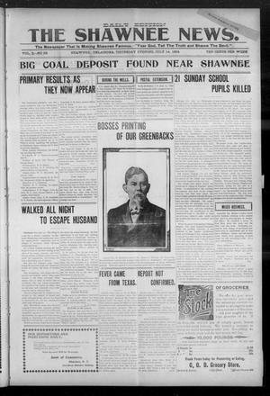 Primary view of object titled 'The Shawnee News. (Shawnee, Okla.), Vol. 3, No. 58, Ed. 1 Thursday, July 14, 1904'.