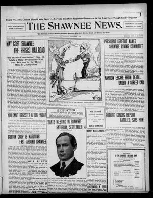 Primary view of object titled 'The Shawnee News. (Shawnee, Okla.), Vol. 10, No. 222, Ed. 1 Thursday, September 5, 1907'.