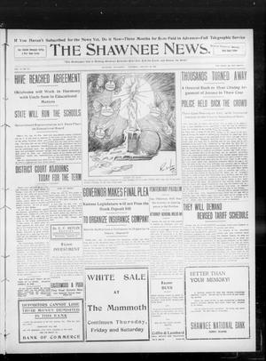 Primary view of object titled 'The Shawnee News. (Shawnee, Okla.), Vol. 13, No. 91, Ed. 1 Thursday, January 30, 1908'.