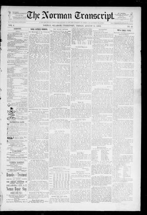Primary view of object titled 'The Norman Transcript. (Norman, Okla. Terr.), Vol. 04, No. 45, Ed. 1 Friday, August 11, 1893'.