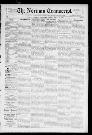 Primary view of object titled 'The Norman Transcript. (Norman, Okla. Terr.), Vol. 04, No. 46, Ed. 1 Friday, August 18, 1893'.