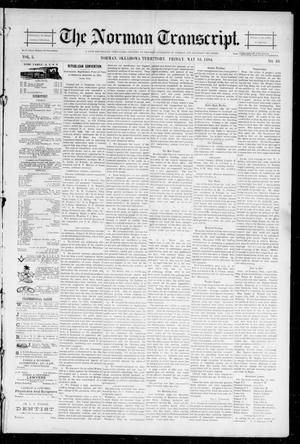 Primary view of object titled 'The Norman Transcript. (Norman, Okla. Terr.), Vol. 05, No. 33, Ed. 1 Friday, May 18, 1894'.
