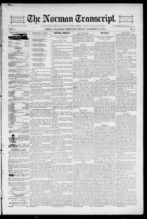 Primary view of object titled 'The Norman Transcript. (Norman, Okla. Terr.), Vol. 06, No. 09, Ed. 1 Friday, November 30, 1894'.