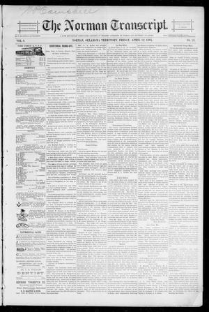 Primary view of object titled 'The Norman Transcript. (Norman, Okla. Terr.), Vol. 06, No. 28, Ed. 1 Friday, April 12, 1895'.