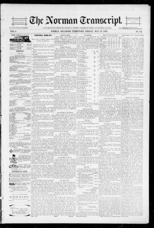 Primary view of object titled 'The Norman Transcript. (Norman, Okla. Terr.), Vol. 06, No. 32, Ed. 1 Friday, May 10, 1895'.