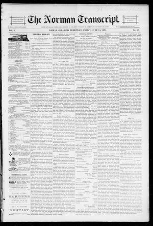 Primary view of object titled 'The Norman Transcript. (Norman, Okla. Terr.), Vol. 06, No. 37, Ed. 1 Friday, June 14, 1895'.