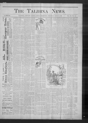 Primary view of object titled 'The Talihina News. (Talihina, Indian Terr.), Vol. 3, No. 51, Ed. 1 Thursday, June 27, 1895'.