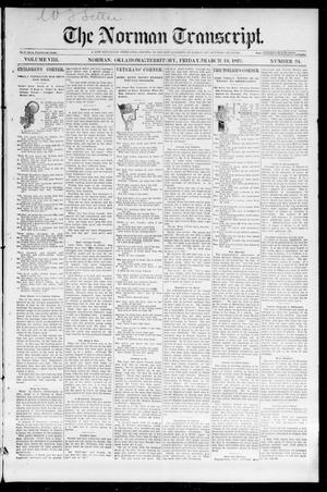 Primary view of object titled 'The Norman Transcript. (Norman, Okla. Terr.), Vol. 08, No. 24, Ed. 1 Friday, March 19, 1897'.