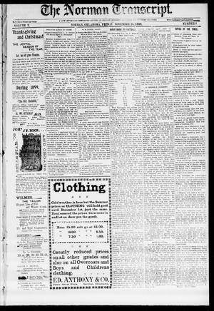 Primary view of object titled 'The Norman Transcript. (Norman, Okla.), Vol. 10, No. 06, Ed. 1 Friday, November 25, 1898'.
