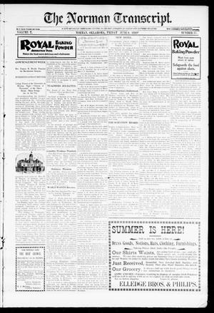 Primary view of object titled 'The Norman Transcript. (Norman, Okla.), Vol. 10, No. 31, Ed. 1 Friday, June 9, 1899'.