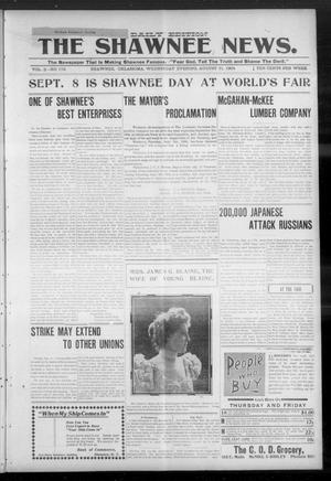 Primary view of object titled 'The Shawnee News. (Shawnee, Okla.), Vol. 3, No. 173, Ed. 1 Wednesday, August 31, 1904'.