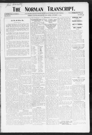 Primary view of object titled 'The Norman Transcript. (Norman, Okla.), Vol. 15, No. 49, Ed. 1 Thursday, October 6, 1904'.
