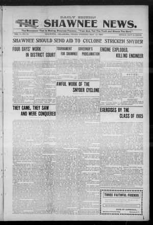 Primary view of object titled 'The Shawnee News. (Shawnee, Okla.), Vol. 5, No. 24, Ed. 1 Friday, May 12, 1905'.